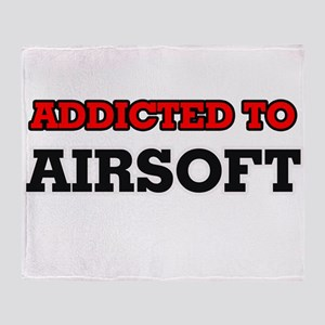 Addicted to Airsoft Throw Blanket