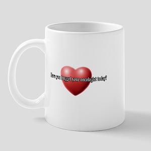 Hug Your Oncologist Mug