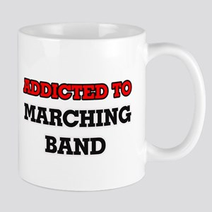 Addicted to Marching Band Mugs