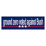 GROUND ZERO VOTED AGAINST BUSH Bumper Sticker