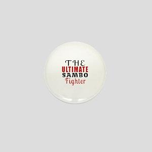 The Ultimate Sambo Martial Arts Fighte Mini Button
