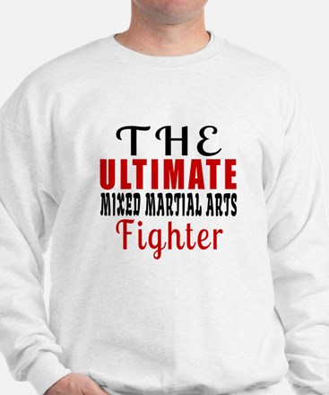 The Ultimate Mixed martial arts Martial Sweatshirt