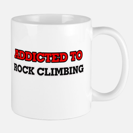 Addicted to Rock Climbing Mugs