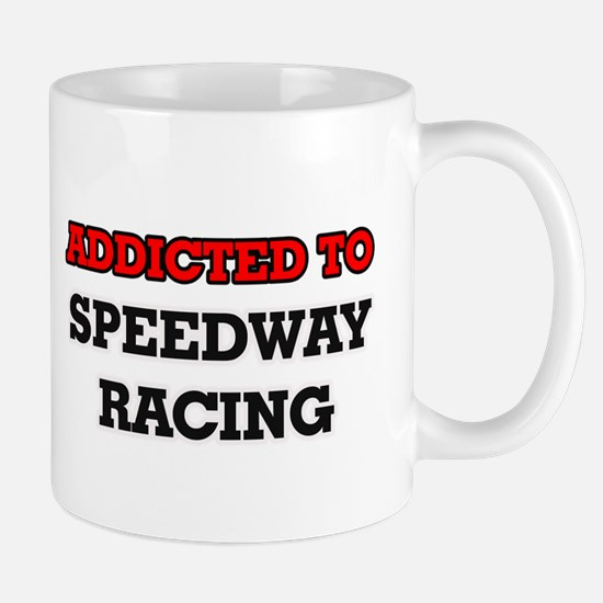 Addicted to Speedway Racing Mugs