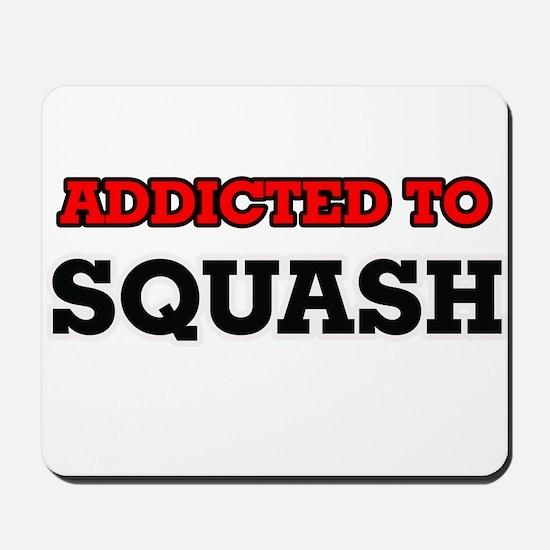 Addicted to Squash Mousepad