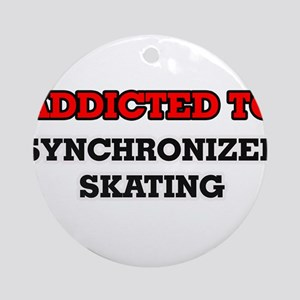 Addicted to Synchronized Skating Round Ornament