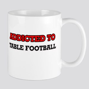 Addicted to Table Football Mugs