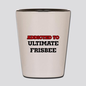 Addicted to Ultimate Frisbee Shot Glass