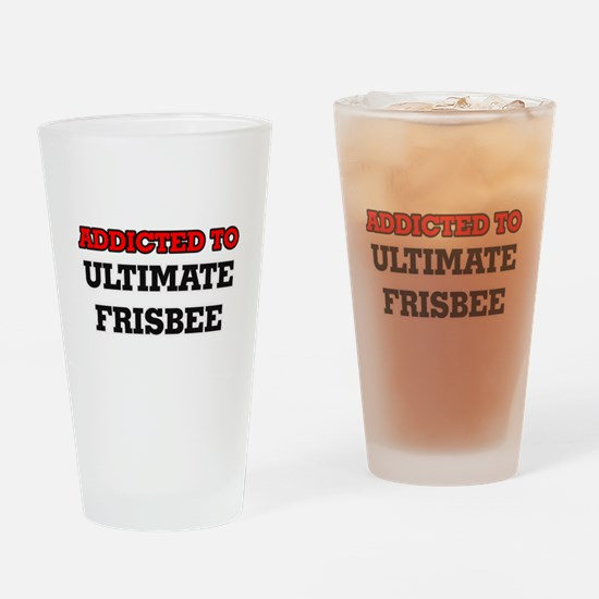 Addicted to Ultimate Frisbee Drinking Glass