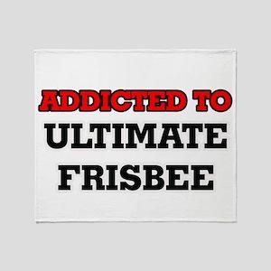 Addicted to Ultimate Frisbee Throw Blanket