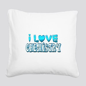 I Love Chemistry Square Canvas Pillow