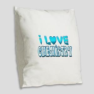 I Love Chemistry Burlap Throw Pillow