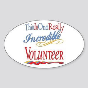 Incredible Volunteer Oval Sticker
