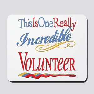 Incredible Volunteer Mousepad