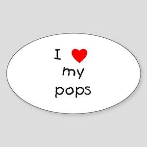 I love my pops Oval Sticker
