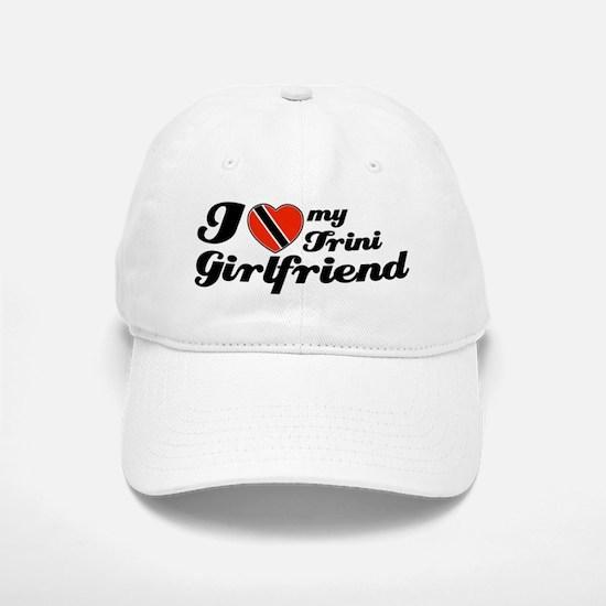 I love my Trini Girlfriend Baseball Baseball Cap