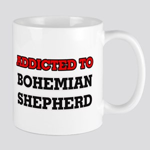 Addicted to Bohemian Shepherd Mugs