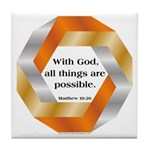 Possible with God Tile Coaster