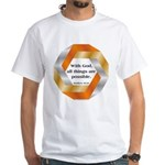 Possible with God White T-Shirt