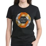 Possible with God Women's Dark T-Shirt