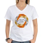 Possible with God Women's V-Neck T-Shirt