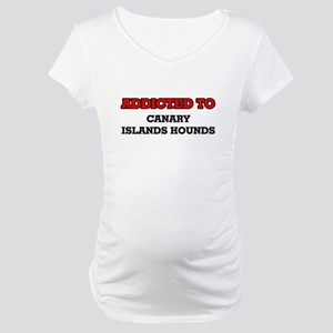 Addicted to Canary Islands Hound Maternity T-Shirt