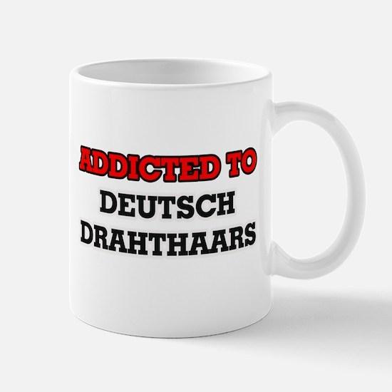 Addicted to Deutsch Drahthaars Mugs