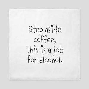 Step aside Coffee Queen Duvet