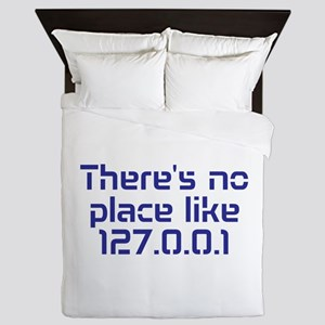 Theres no place like home Queen Duvet