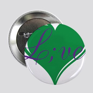 "mental health awareness live 2.25"" Button"