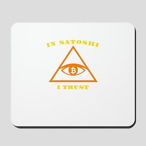 In Satoshi Nakamoto I Trust Bitcoin Cryp Mousepad