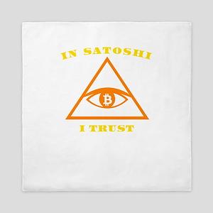 In Satoshi Nakamoto I Trust Bitcoin Cr Queen Duvet