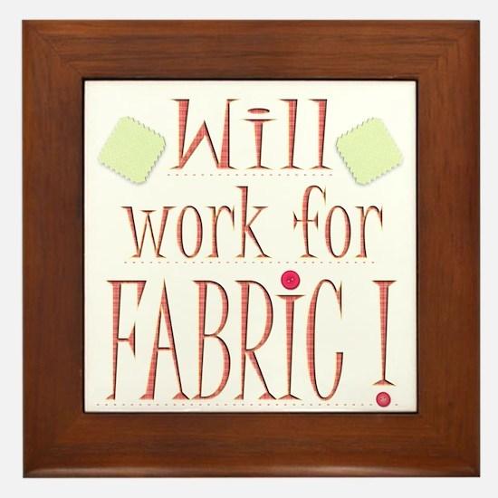 Will Work For Fabric Framed Tile