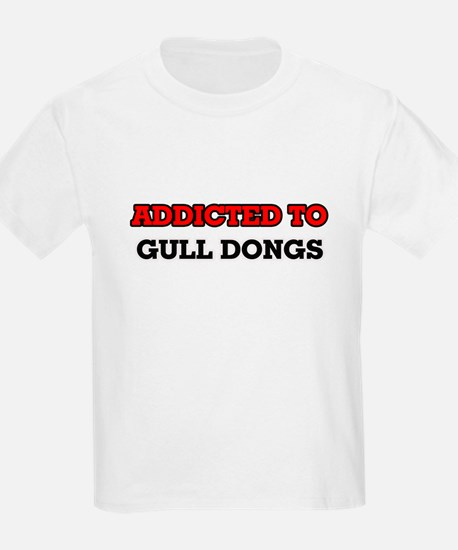 Addicted to Gull Dongs T-Shirt