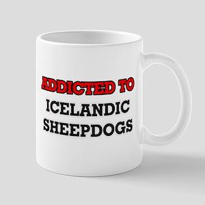 Addicted to Icelandic Sheepdogs Mugs