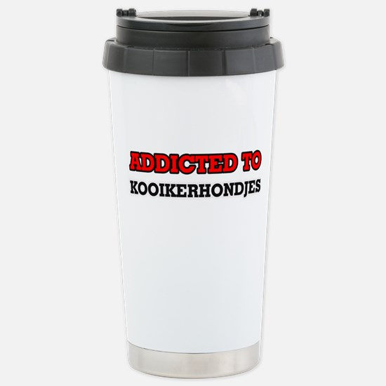 Addicted to Kooikerhond Stainless Steel Travel Mug