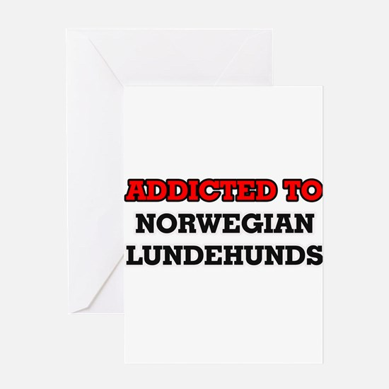 Addicted to Norwegian Lundehunds Greeting Cards