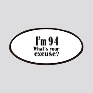 I'm 94 What is your excuse? Patch