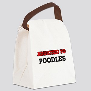 Addicted to Poodles Canvas Lunch Bag