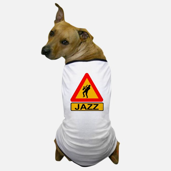 Jazz Caution Sign Dog T-Shirt