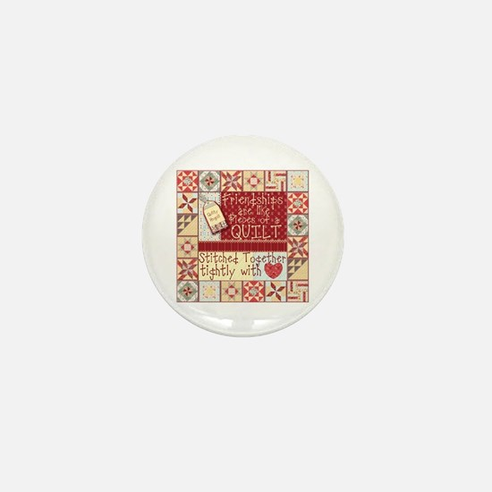 Friendships are Like Quilts Mini Button
