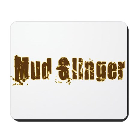 Mud Slinger Mousepad