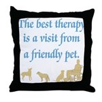Best Therapy is a Visit Throw Pillow