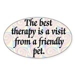 Best Therapy Is A Visit Oval Sticker