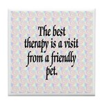 Best Therapy is a Visit Tile Coaster