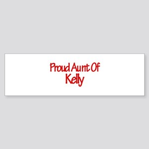 Proud Aunt of Kelly Bumper Sticker