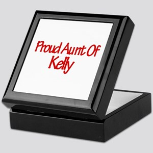 Proud Aunt of Kelly Keepsake Box