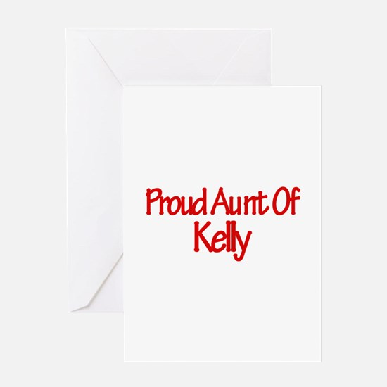 Proud Aunt of Kelly Greeting Card