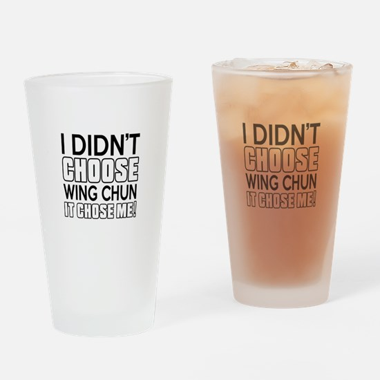 I Didn't Choose Wing Chun Martial A Drinking Glass