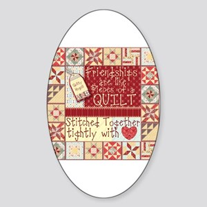 Friendships Are Like Quilts Oval Sticker